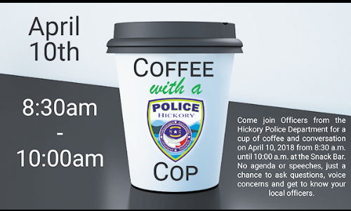 Hickory Police Department Hosts Coffee With A Cop Tuesday, April 10, At Snack Bar