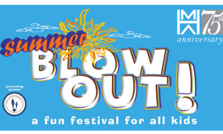 HMA's Summer Blowout! A Fun Festival For All Kids, Aug. 18