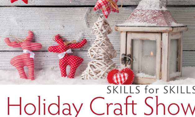 CVCC's Skills For Skills Holiday Arts & Crafts Show, Sat., Dec. 1