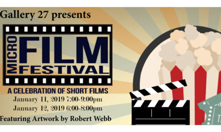 Gallery 27's Micro Film Fest  Is January 11 & 12 In Lincolnton