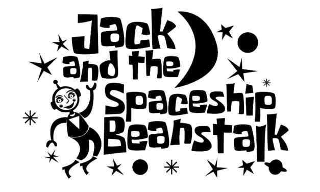 Jack & The Spaceship Beanstalk At Local Libraries, 7/11 & 7/25