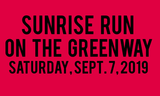 Sunrise Run On The Greenway, 5K & 10K, Is Saturday, Sept. 7