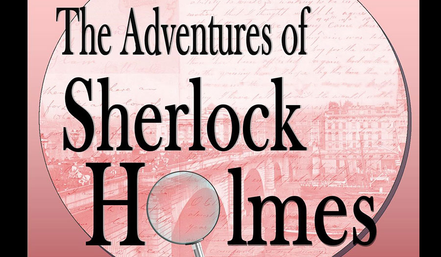 FPA Presents The Adventures of Sherlock Holmes, Opens Feb.13