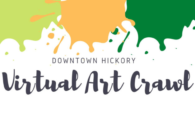 Enjoy A Virtual Art Crawl In Downtown Hickory, May 16