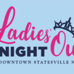 Downtown Statesville Presents Ladies' Night Out, Tonight, 6/25