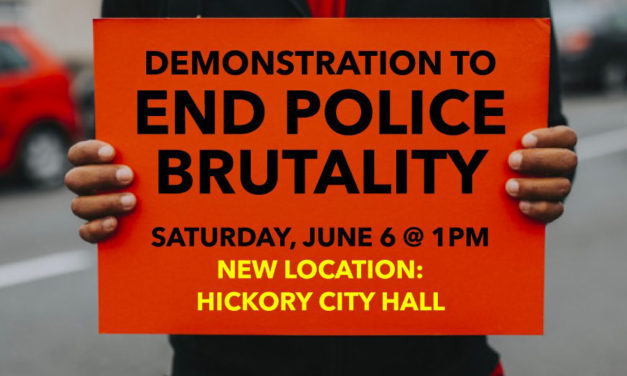 Hickory Demonstration To End Police Brutality On Sat., June 6