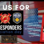 The Vault Hosts First Responders Celebration, Saturday, Sept. 26
