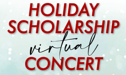 Holiday Scholarship Concert Airs Online, December 4 – 6