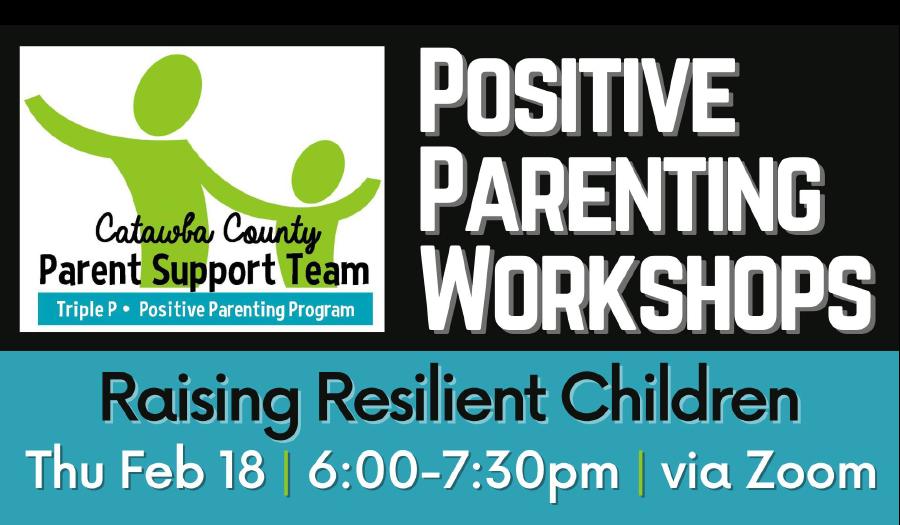 Raising Resilient Children Virtual Workshop, Thursday, Feb. 18