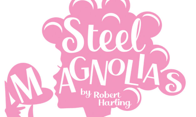 Auditions For Steel Magnolias At The Green Room, 3/22 & 3/23