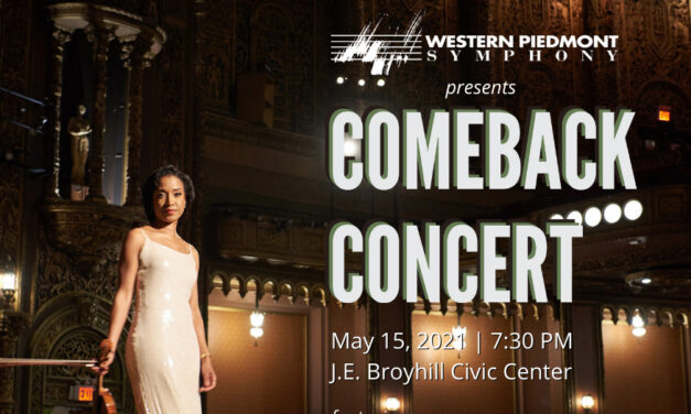 Western Piedmont Symphony's Comeback Concert, Sat., May 15