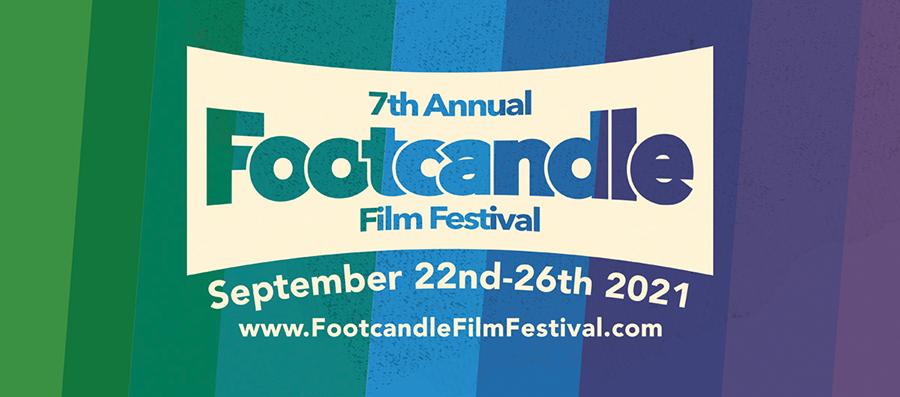 2021 Footcandle Film Festival Is Set For September 22-26